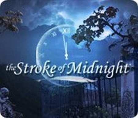 Прохождение игры: The Stroke of Midnight / Ровно в полночь