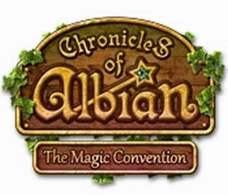 Прохождение игры: Chronicles of Albian: The Magic Convention /   Хроники Альбиана. Магическая конвенция
